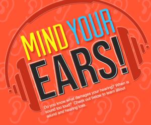 Mind Your Ears! WEAR EARPLUGS!